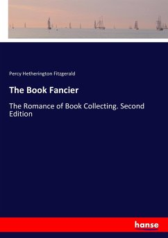9783337347864 - Fitzgerald, Percy Hetherington: The Book Fancier - Buch