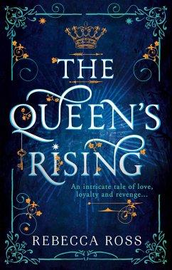The Queen's Rising - Ross, Rebecca