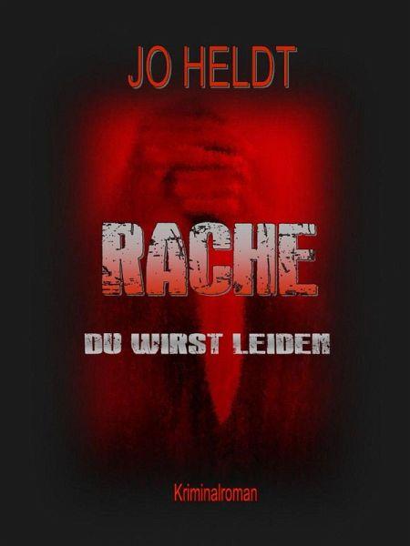RACHE (eBook, ePUB) - HELDT, JO