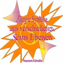 Energie-Symbole (eBook, ePUB) - Eichmüller, Rosemarie