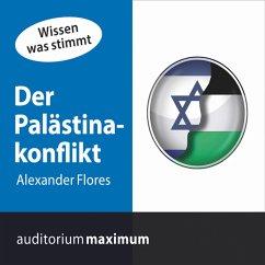 Der Palästinakonflikt (Ungekürzt) (MP3-Download) - Flores, Alexander