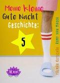 Meine kleine Gute Nacht Geschichte: 5 (eBook, ePUB)