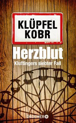 Herzblut / Kommissar Kluftinger Bd.7