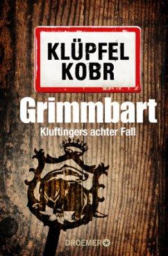 Grimmbart / Kommissar Kluftinger Bd.8 - Klüpfel, Volker; Kobr, Michael