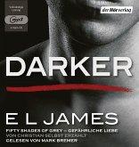 Darker - Fifty Shades of Grey. Gefährliche Liebe von Christian selbst erzählt / Grey Bd.2