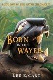 Born in the Wayeb (eBook, ePUB)