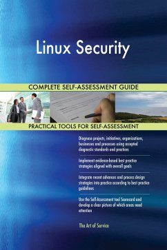 Linux Security Complete Self-Assessment Guide (...