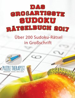 Das großartigste Sudoku Rätselbuch 2017 Über 20...