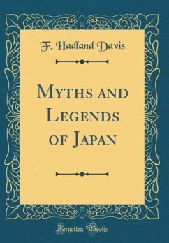 Myths and Legends of Japan (Classic Reprint)