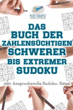 Das Buch der Zahlensüchtigen Schwerer bis Extre...