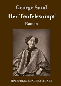 9783743721357 - Sand, George: Der Teufelssumpf - Buch