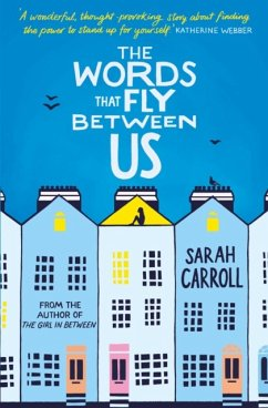 Words That Fly Between Us - Carroll, Sarah