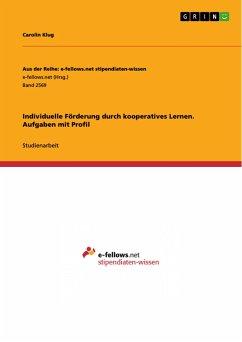 Individuelle Förderung durch kooperatives Lernen. Aufgaben mit Profil
