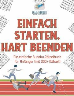 Einfach Starten, Hart Beenden Die einfache Sudo...