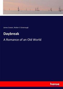 9783337347475 - Cowan, James; Greenough, Walter C: Daybreak - Buch