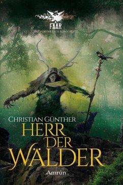 Herr der Wälder / FAAR - Das versinkende Königreich Bd.3