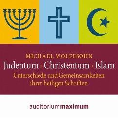 Judentum - Christentum - Islam - Unterschiede und Gemeinsamkeiten ihrer heiligen Schrift (Ungekürzt) (MP3-Download) - Wolffsohn, Michael