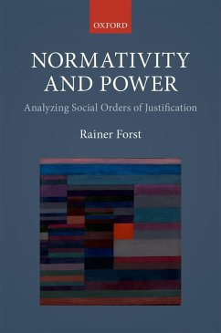 Normativity and Power (eBook, ePUB) - Forst, Rainer