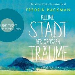 Kleine Stadt der großen Träume (Autorisierte Lesefassung) (MP3-Download) - Backman, Fredrik