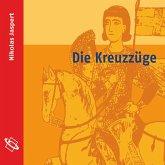 Die Kreuzzüge (Ungekürzt) (MP3-Download)