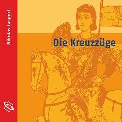 Die Kreuzzüge (Ungekürzt) (MP3-Download) - Jaspert, Nikolas