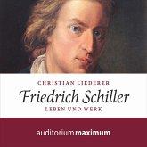 Friedrich Schiller (Ungekürzt) (MP3-Download)