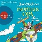 Propeller-Opa (Ungekürzte Lesung mit Musik) (MP3-Download)