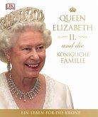 Queen Elizabeth II. und die königliche Familie (Mängelexemplar)