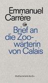 Brief an eine Zoowärterin aus Calais (eBook, ePUB)