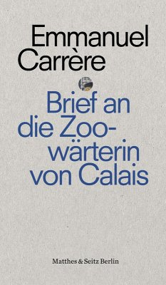 Brief an eine Zoowärterin aus Calais (eBook, ePUB)