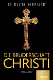 Die Bruderschaft Christi (eBook, ePUB)