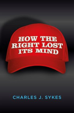 How The Right Lost Its Mind (eBook, ePUB)