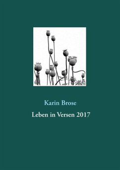 Leben in Versen 2017 (eBook, ePUB) - Brose, Karin