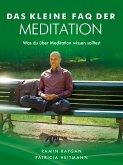 Das kleine FAQ der Meditation (eBook, ePUB)