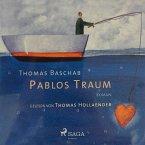 Pablos Traum (Ungekürzt) (MP3-Download)