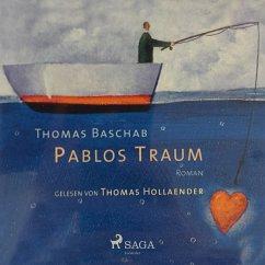 9788711783641 - Baschab, Thomas: Pablos Traum (Ungekürzt) (MP3-Download) - Bog