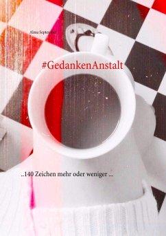 #GedankenAnstalt (eBook, ePUB)