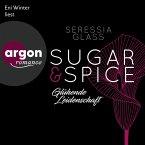 Glühende Leidenschaft / Sugar & Spice Bd.1 (MP3-Download)