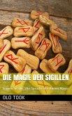 Die Magie der Sigillen (eBook, ePUB)