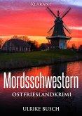 Mordsschwestern. Ostfrieslandkrimi (eBook, ePUB)