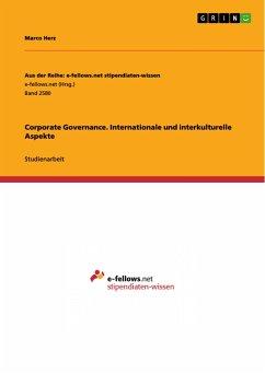 Corporate Governance. Internationale und interkulturelle Aspekte