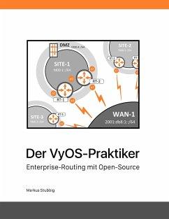 Der VyOS-Praktiker - Stubbig, Markus