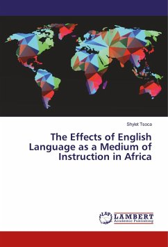 The Effects of English Language as a Medium of Instruction in Africa