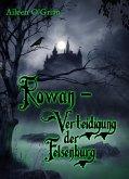 Rowan - Verteidigung der Felsenburg (eBook, ePUB)