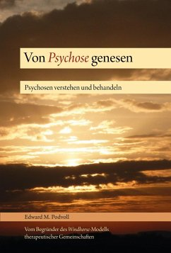 Von Psychose genesen - Podvoll, Edward M.