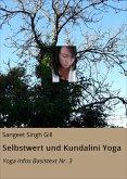 Selbstwert und Kundalini Yoga (eBook, ePUB)