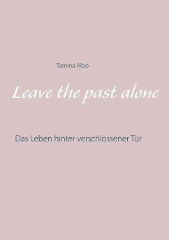 Leave the Past Alone - Albo, Tamina