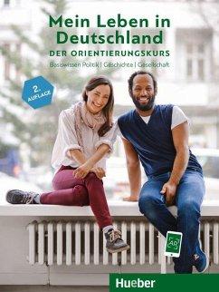 Mein Leben in Deutschland - der Orientierungskurs. Kursbuch - Buchwald-Wargenau, Isabel