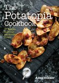 The Potatopia Cookbook (eBook, ePUB)