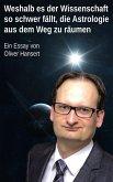 Weshalb es der Wissenschaft so schwer fällt, die Astrologie aus dem Weg zu räumen (eBook, ePUB)